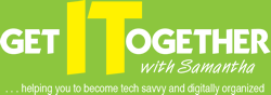 Samantha Pointer-Foxx |Get IT Together! |Helping You To Be Tech Savvy & Digitally Organized